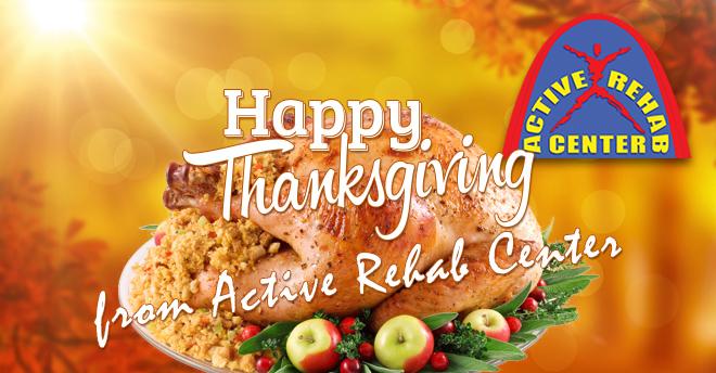 Active Rehab Center Thanksgiving 2015